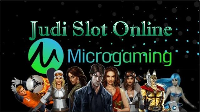 Judi Slot Microgaming
